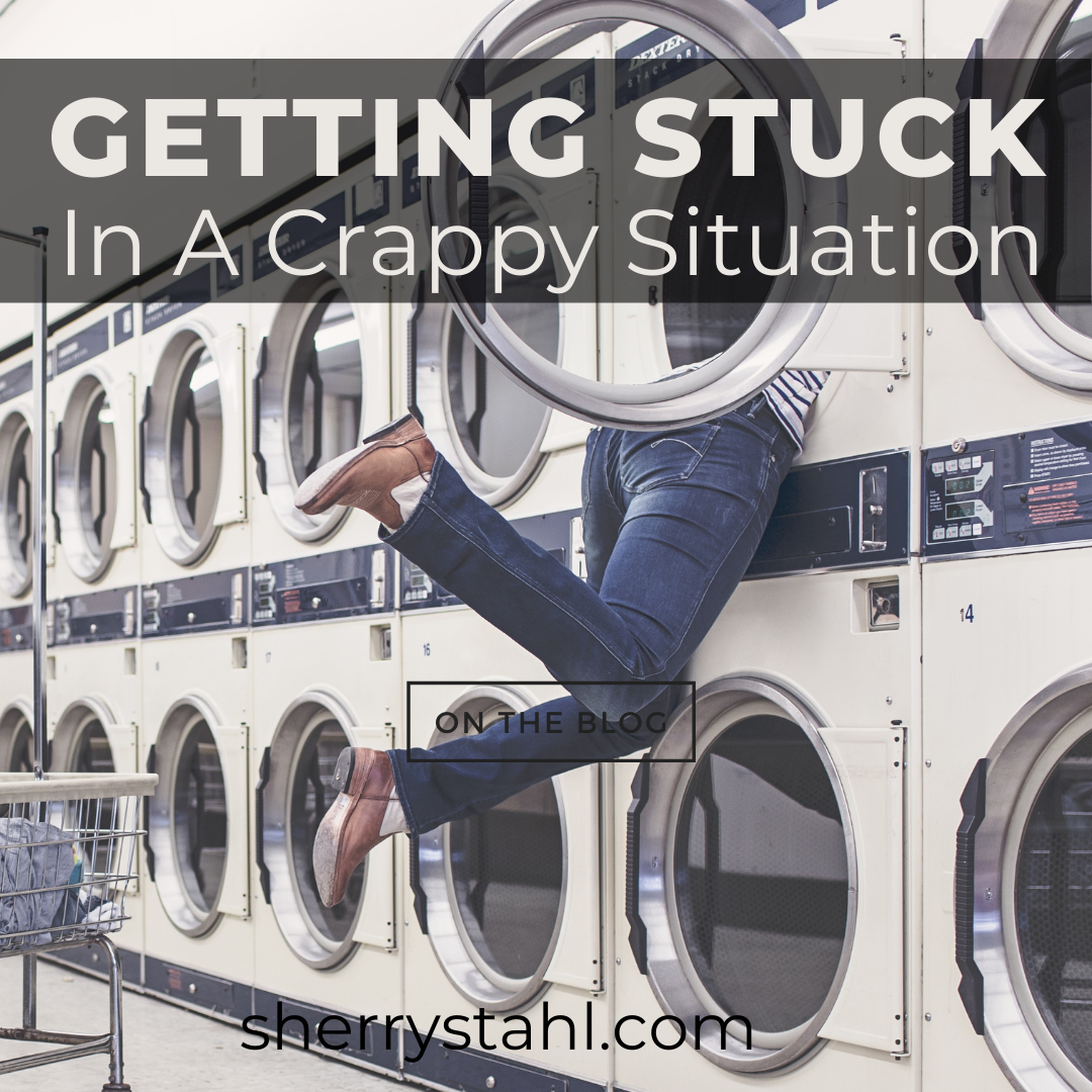 Getting Stuck in a Crappy Situation