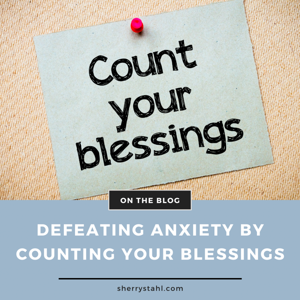 Count Your Blessings Anxiety
