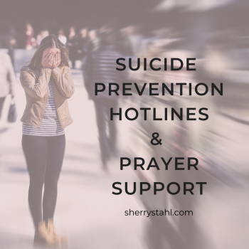 SUICIDE PREVENTION HOTLINES AND PRAYER SUPPORT
