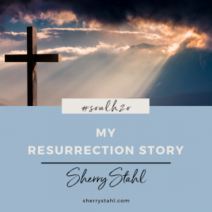 My Resurrection Story - Blog Image